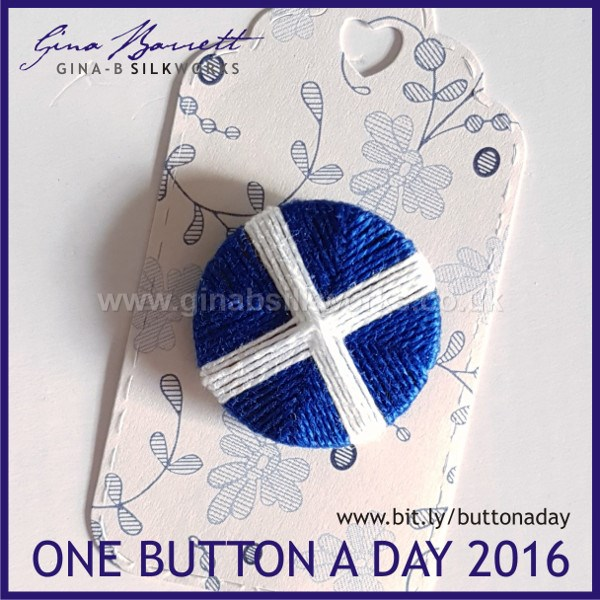 Day 335: Saltire #onebuttonaday by Gina Barrett