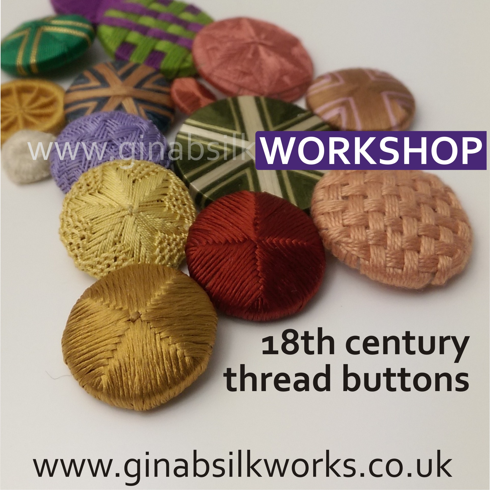 18th Century Thread Buttons Workshop