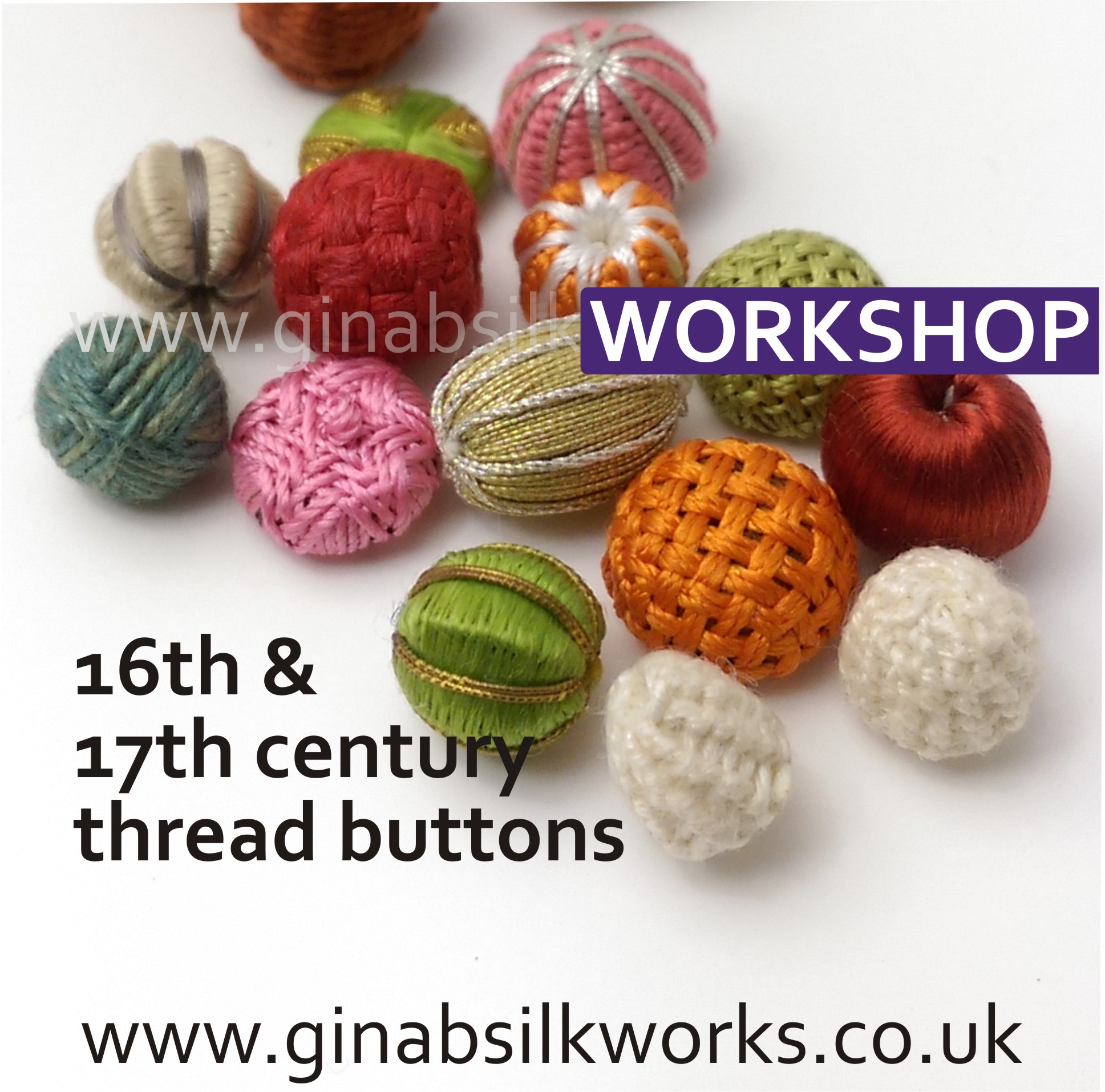 16th & 17th century Buttons Workshop